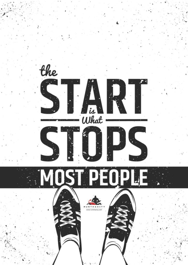 The Start Is What Stops Most People