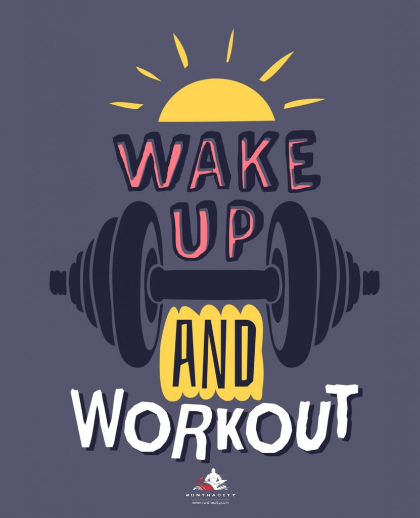 Wake Up and Workout