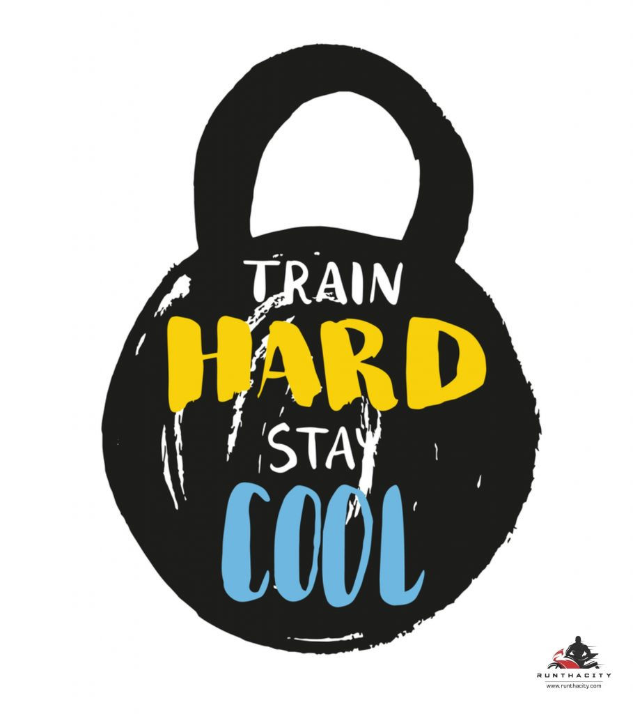 Train Hard, Stay Cool