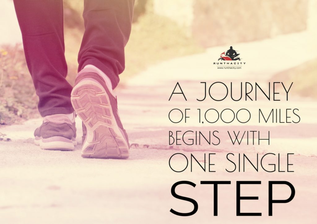 A Journey Of 1,000 Miles Begins With A Single Step