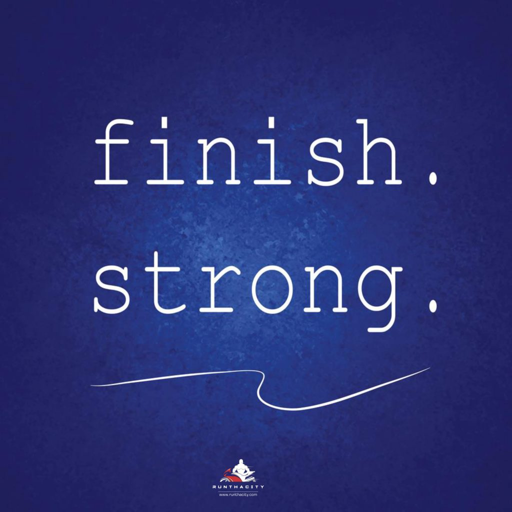 Finish Strong #RunThaCity