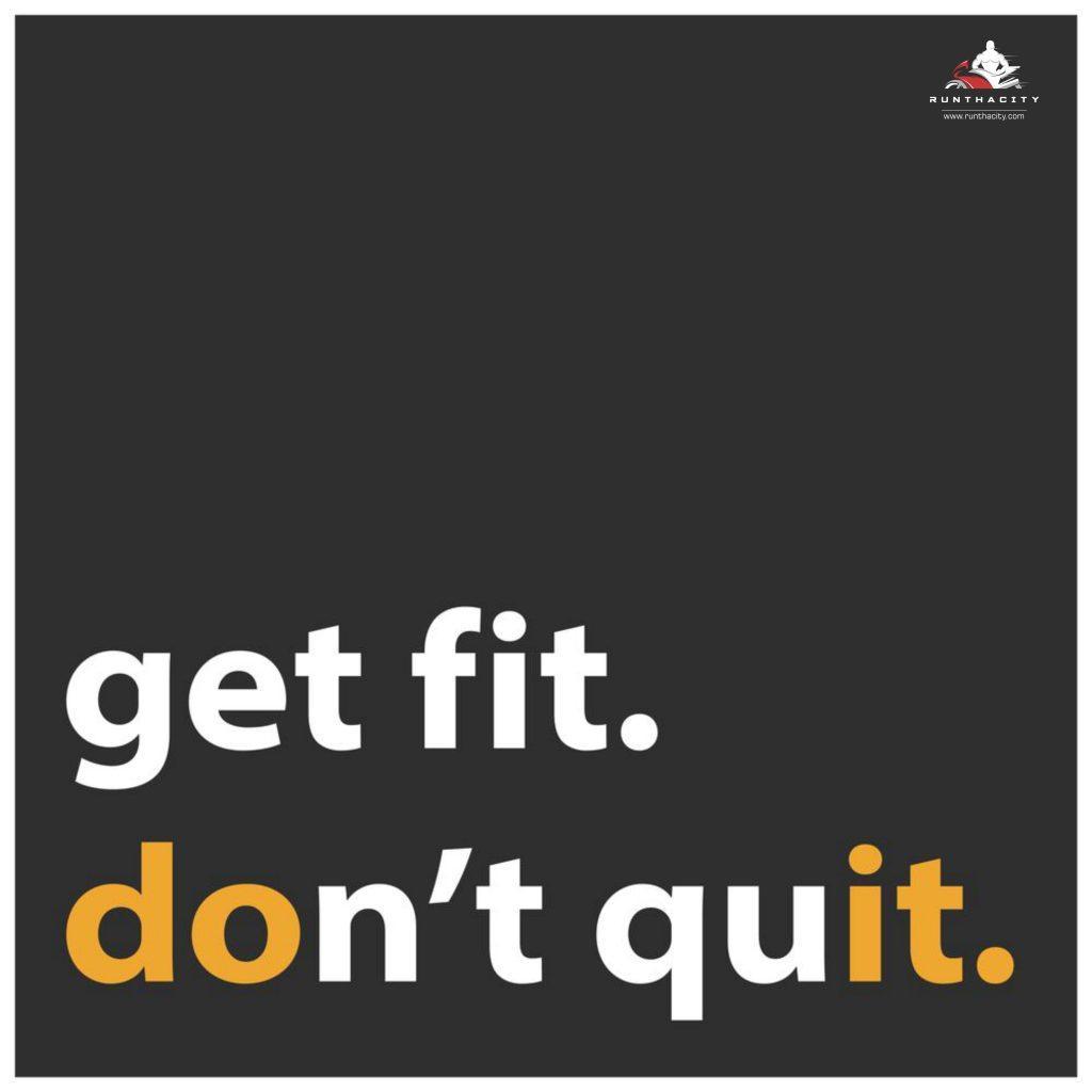 Get Fit. Don't Quit.