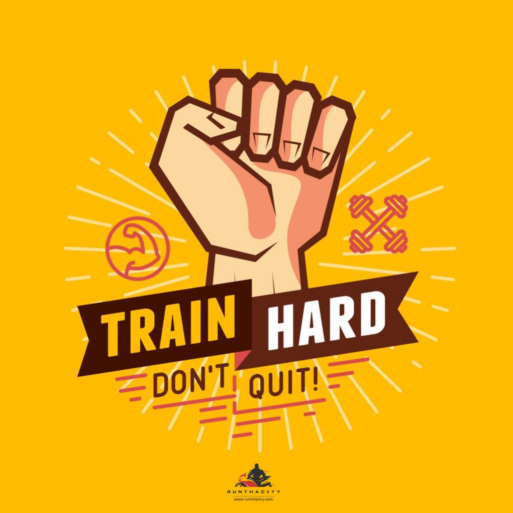 Train Hard Don't Quit